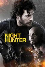 Film Night Hunter (Night Hunter) 2018 online ke shlédnutí