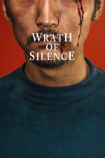 Film Wrath of Silence (Wrath of Silence) 2017 online ke shlédnutí