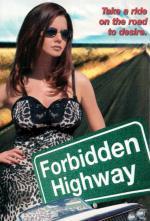 Film Hříšný prsten (Forbidden Highway) 1999 online ke shlédnutí