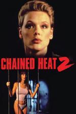 Film Peklo v řetězech II (Chained Heat II) 1993 online ke shlédnutí