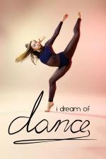 Film I Dream of Dance (I Dream of Dance) 2017 online ke shlédnutí