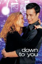 Film Zůstaň se mnou (Down to You) 2000 online ke shlédnutí