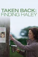 Film Mateřská posedlost (Taken Back: Finding Haley) 2012 online ke shlédnutí