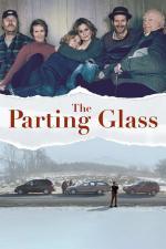 Film Sklenka na rozloučenou (The Parting Glass) 2018 online ke shlédnutí