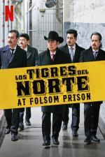 Film Los Tigres del Norte at Folsom Prison (koncert) (Los Tigres del Norte at Folsom Prison (koncert)) 2019 online ke shlédnutí