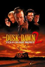 Film Od soumraku do úsvitu 2 (From Dusk Till Dawn 2: Texas Blood Money) 1999 online ke shlédnutí