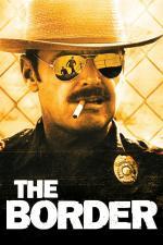 Film Hranice (The Border) 1982 online ke shlédnutí