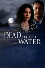 Film Mrtvá ve vodě (Dead in the Water) 1991 online ke shlédnutí