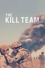 Film The Kill Team (The Kill Team) 2019 online ke shlédnutí