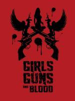 Film Girls Guns and Blood (Girls Guns and Blood) 2019 online ke shlédnutí
