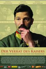 Film Pád Habsburků (Universum History: Der Verrat des Kaisers - Karl von Österreich und das Ende der Habsburger) 2018 online ke shlédnutí
