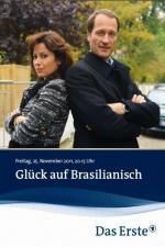 Film Brazilské štěstí (Glück auf brasilianisch) 2011 online ke shlédnutí