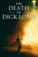 Film The Death of Dick Long (The Death of Dick Long) 2019 online ke shlédnutí