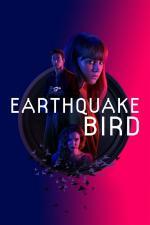 Film Kde se země chvěje (Earthquake Bird) 2019 online ke shlédnutí