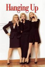 Film Zavěste, prosím (Hanging Up) 2000 online ke shlédnutí