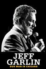 Film Jeff Garlin: Náš člověk v Chicagu (Jeff Garlin: Our Man in Chicago) 2019 online ke shlédnutí