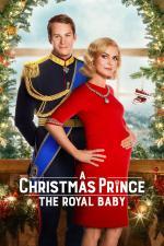 Film Vánoční princ: Královské dítě (A Christmas Prince: The Royal Baby) 2019 online ke shlédnutí