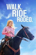 Film Walk. Ride. Rodeo. (Walk. Ride. Rodeo.) 2019 online ke shlédnutí