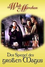 Film Zrcadlo velkého mága (Der Spiegel des großen Magus) 1980 online ke shlédnutí