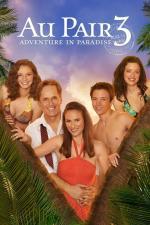 Film Au Pair 3 aneb Dobrodružství v ráji (Au Pair 3: Adventure in Paradise) 2009 online ke shlédnutí