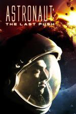 Film Astronaut: Poslední pouť (Last Push, The) 2012 online ke shlédnutí