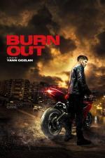 Film Burn Out (Burn Out) 2017 online ke shlédnutí