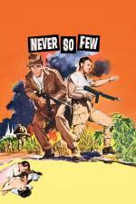 Film Hrstka statečných (Never So Few) 1959 online ke shlédnutí