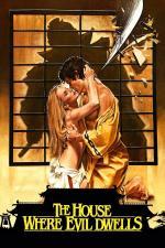 Film Dům, kde přebývá ďábel (The House Where Evil Dwells) 1982 online ke shlédnutí