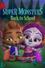 Film Super Monsters Back to School (Super Monsters Back to School) 2019 online ke shlédnutí