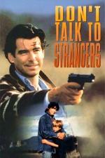 Film Nemluv s cizinci (Don't Talk to Strangers) 1994 online ke shlédnutí