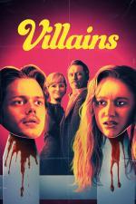 Film Villains (Villains) 2019 online ke shlédnutí