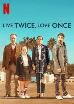 Film Druhý život, jedna láska (Live Twice Love Once) 2019 online ke shlédnutí
