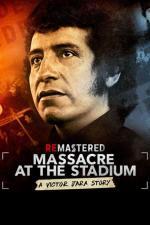 Film ReMastered: Masakr na stadionu (ReMastered: Massacre at the Stadium) 2019 online ke shlédnutí