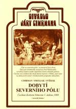 Film Dobytí severního pólu (divadelní záznam) (Dobytí severního pólu (divadelní záznam)) 2006 online ke shlédnutí