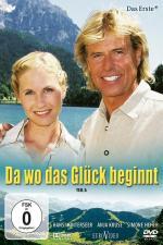 Film Tam, kde začíná štěstí (Da wo das Glück beginnt) 2005 online ke shlédnutí