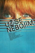 Film Už se nebojím (Už se nebojím) 1984 online ke shlédnutí
