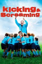 Film Zelená je tráva (Kicking & Screaming) 2005 online ke shlédnutí