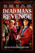 Film Pomsta mrtvého muže (Dead Man's Revenge) 1994 online ke shlédnutí