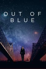 Film Znenadání (Out of Blue) 2018 online ke shlédnutí