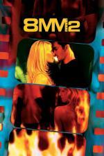 Film 8MM 2 (8MM 2) 2005 online ke shlédnutí