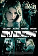 Film Hra zla (Driven Underground) 2015 online ke shlédnutí