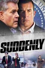 Film Nečekaná hrozba (Suddenly) 2013 online ke shlédnutí
