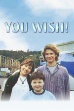 Film Jedno přání (You Wish!) 2003 online ke shlédnutí