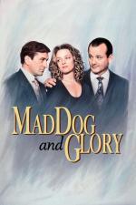 Film Vzteklej pes a Glorie (Mad Dog and Glory) 1993 online ke shlédnutí