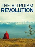 Film Revoluce v myšlení - altruismus (Vers un monde altruiste?) 2016 online ke shlédnutí