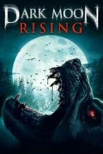 Film Temný měsíc vychází (Dark Moon Rising) 2009 online ke shlédnutí