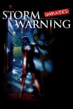 Film Storm Warning (Storm Warning) 2007 online ke shlédnutí