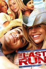 Film Poslední běh (The Last Run) 2004 online ke shlédnutí