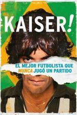 Film Císař (Kaiser: The Greatest Footballer Never to Play Football) 2018 online ke shlédnutí