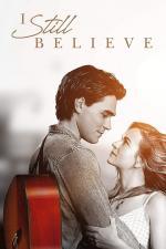 Film I Still Believe (I Still Believe) 2020 online ke shlédnutí